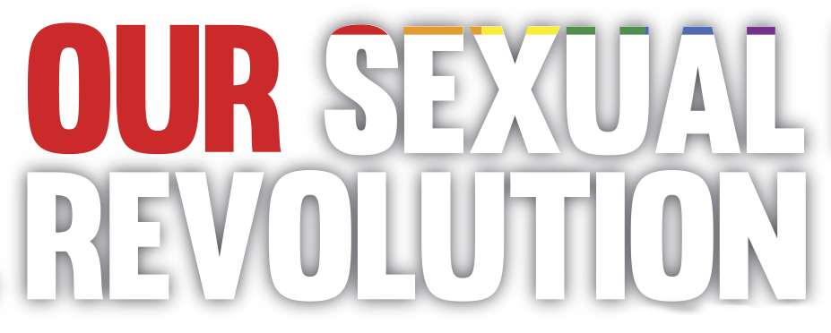 Our Sexual Revolution